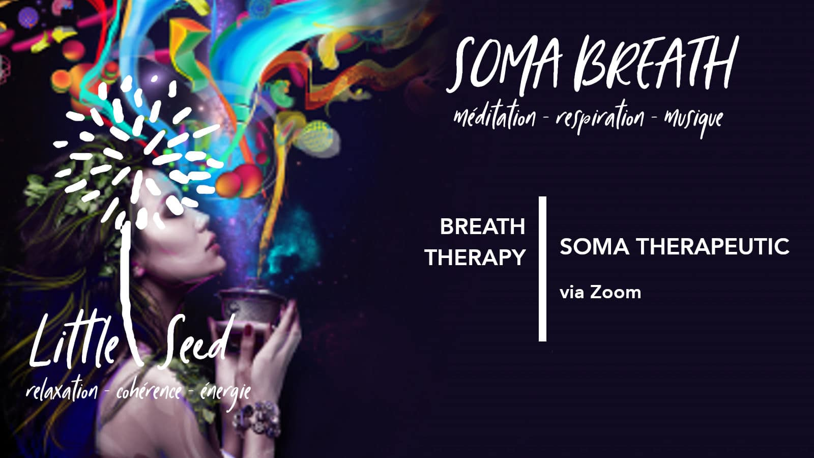 SOMA therapeutic: Little Seed by Chantal & David : Yoga, Soma Breath, Nutrition